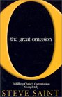 The Great Omission: Fulfilling Christ's Commission is Possible If...