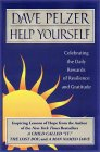 Help Yourself: Celebrating the Rewards of Resilience and Gratitude