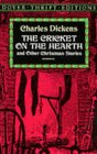 The Cricket on the Hearth and Other Christmas Stories (Dover Thrift Editions)