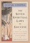 The Seven Spiritual Laws of Success: A Practical Guide to the Fulfillment of Your Dreams (based on Creating Affluence)