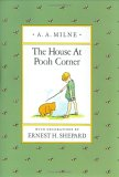 The House at Pooh Corner (Pooh Original Edition)