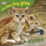 Kitten: See How They Grow