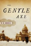 The Gentle Axe (Porfiry Petrovich , #1)