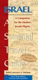 Israel A Spiritual Travel Guide: A Companion For The Modern Jewish Pilgrim