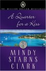 A Quarter for a Kiss (The Million Dollar Mysteries, #4).