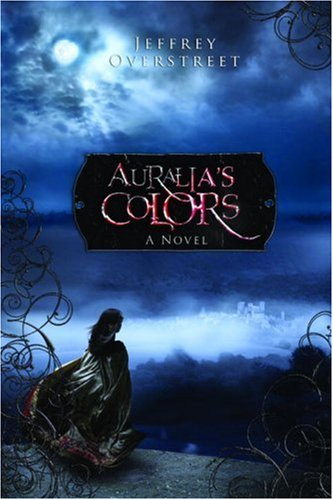 Auralia's Colors: The Red Strand (The Auralia Thread #1)