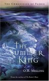 The Summer King (The Chronicles of Faerie, Book 2)