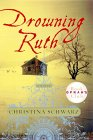 Drowning Ruth (Oprah's Book Club (Hardcover))