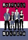 Hopeless Savages Volume 1