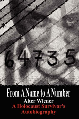 From a Name to a Number by AuthorHouse Author Alter Wiener