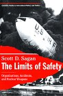 The Limits of Safety : Organizations, Accidents, and Nuclear Weapons