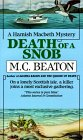 Death of a Snob (Hamish Macbeth Mystery, Book 6)