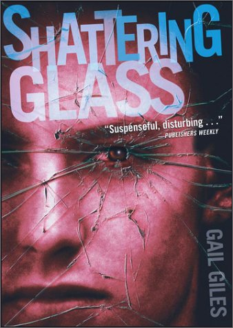 shattering glass essay Shattering glass by gail giles age range: 14 & up buy now from amazon barnes & noble get weekly book recommendations:.