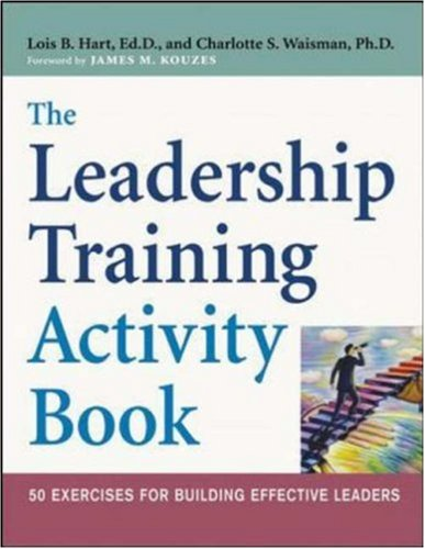 The Leadership Training Activity Book: 50 Exercises For Building Effective