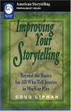 Improving Your Storytelling (American Storytelling)