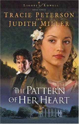 The Pattern of Her Heart (Lights of Lowell, book #3)