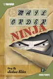 Mail Order Ninja Volume 1 (Mail Order Ninja (Graphic Novels))