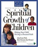 Parents' Guide to the Spiritual Growth of Children (Heritage Builders)