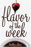 Flavor of the Week