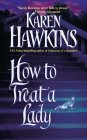 How to Treat a Lady (Talisman Ring, #3)