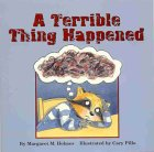 A Terrible Thing Happened   A Story For Children Who Have Witnessed Violence Or Trauma