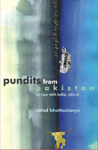 Pundits from Pakistan: On tour with India, 2003-04