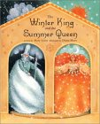 The Winter King and the Summer Queen