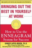 Bringing Out the Best in Yourself at Work : How to Use the Enneagram System for Success