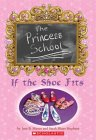 Princess School: If the Shoe Fits