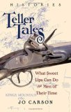 Teller Tales: Histories (Paperback) by Jo Carson