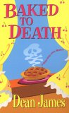 Baked To Death (Simon Kirby-Jones Mysteries #4)