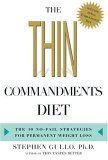 The Thin Commandments: The Ten No-Fail Strategies for Permanent Weight Loss