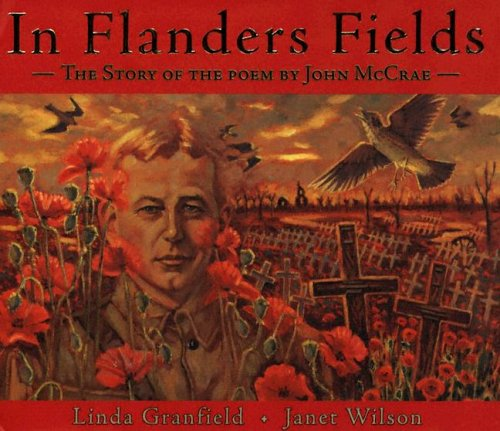 flanders field poem. In Flanders Fields: The Story
