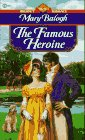 The Famous Heroine (Signet Regency Romance, AE 8773) (Dark Angel, #3)