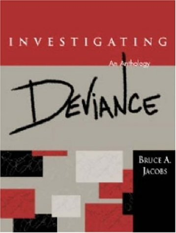 constructions of deviance. Investigating Deviance (An