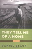 They Tell Me of a Home: A Novel