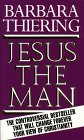 Jesus the Man: Originally Published in Hardcover As Jesus and the Riddle of the Dead Sea Scrolls