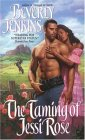 The Taming of Jessi Rose (Avon Romance)