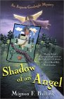 Shadow of an Angel (Ballard, Mignon Franklin. Augusta Goodnight Mysteries, 3.)