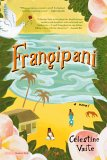 Frangipani: A Novel