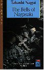 The Bells of Nagasaki (Japan's Modern Writers)