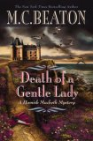 Death of a Gentle Lady (Hamish Macbeth Mystery, Book 24)