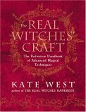 The Real Witches' Craft: Magical Techniques and Guidance for a Full Year of Practising the Craft
