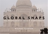 Global Snaps: 500 Photographs from 7 Continents