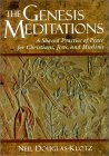 Genesis Meditations: A Shared Practice of Peace for Christians, Jews, and Muslims