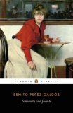Fortunata and Jacinta: Two Stories of Married Women (Penguin Classics)