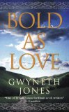 Bold as Love (Gollancz)