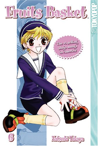 Fruits Basket, Vol. 6 (Fruits Basket, #6)