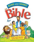 Read and Share Bible: More Than 200 Best-Loved Bible Stories (Read and Share (Tommy Nelson))