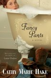 Fancy Pants (Texas Historical Series, #1)